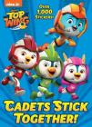 Cadets Stick Together! (Top Wing) Cover Image