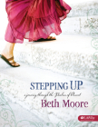 Stepping Up - Bible Study Book: A Journey Through the Psalms of Ascent Cover Image
