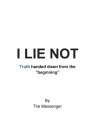 I Lie Not Cover Image