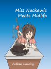 Miss Nackawic Meets Midlife Cover Image