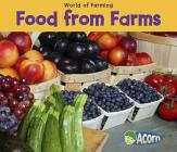 Food from Farms (World of Farming) Cover Image