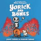 Yorick and Bones Lib/E Cover Image