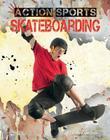 Skateboarding (Action Sports (Abdo)) Cover Image