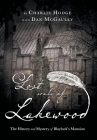 Lost Souls of Lakewood: The History and Mystery of Blaylock Mansion Cover Image