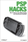 PSP Hacks: Tips & Tools for Your Mobile Gaming and Entertainment Handheld Cover Image