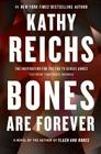 Bones Are Forever: A Novel (A Temperance Brennan Novel #15) Cover Image