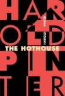 The Hothouse (Pinter) Cover Image