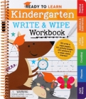 Ready to Learn: Kindergarten Write and Wipe Workbook: Addition, Subtraction, Sight Words, Letter Sounds, and Letter Tracing Cover Image