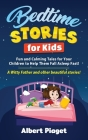 Bedtime Stories for Kids: Fun and Calming Tales for Your Children to Help Them Fall Asleep Fast! A Witty Father and other beautiful stories! Cover Image