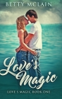 Love's Magic: Large Print Hardcover Edition Cover Image