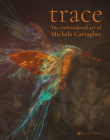Trace - The Embroidered Art of Michele Carragher Cover Image