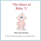 The Story of Baby 'L': Baby L Cover Image