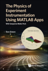 Physics of Experiment Instrumentation Using MATLAB Apps, The: With Companion Media Pack Cover Image