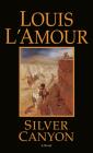 Silver Canyon: A Novel Cover Image
