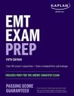EMT Exam Prep: Focused Prep for the NREMT Cognitive Exam (Kaplan Test Prep) Cover Image