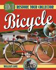 How to Restore Your Collector Bicycle (Bicycle Books) Cover Image