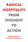 Radical Hospitality: From Thought to Action (Perspectives in Continental Philosophy) Cover Image