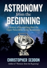 Astronomy: from the beginning Cover Image