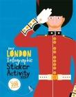 My London Infographic Sticker Activity Book (My Infographic Sticker Activity Book) Cover Image