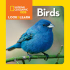 National Geographic Kids Look and Learn: Birds (Look & Learn) Cover Image