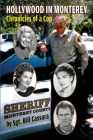 Hollywood in Monterey: Chronicles of a Cop Cover Image