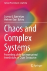 Chaos and Complex Systems: Proceedings of the 5th International Interdisciplinary Chaos Symposium (Springer Proceedings in Complexity) Cover Image
