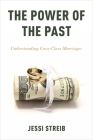 The Power of the Past: Understanding Cross-Class Marriages Cover Image