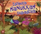 Esther's Hanukkah Disaster Cover Image