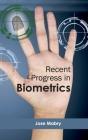 Recent Progress in Biometrics Cover Image