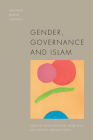 Gender, Governance and Islam (Exploring Muslim Contexts) Cover Image