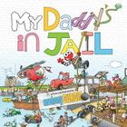 My Daddy's in Jail Cover Image