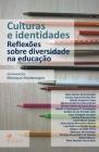Culturas e identidades: reflexões sobre diversidade na educação Cover Image