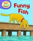 Oxford Reading Tree Read with Biff, Chip, and Kipper: First Stories: Level 2: Funny Fish Cover Image