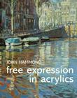 Free Expression in Acrylics Cover Image