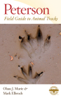 Peterson Field Guide to Animal Tracks: Third Edition (Peterson Field Guides) Cover Image