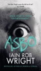 Asbo: Your fear is their entertainment Cover Image