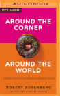 Around the Corner to Around the World: A Dozen Lessons I Learned Running Dunkin' Donuts Cover Image