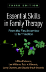 Essential Skills in Family Therapy, Third Edition: From the First Interview to Termination Cover Image