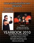 www.rasslinriotonline.com presents Yearbook 2010 Cover Image