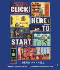 Click Here to Start (A Novel) Cover Image