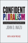 Confident Pluralism: Surviving and Thriving through Deep Difference Cover Image