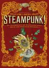 Steampunk! An Anthology of Fantastically Rich and Strange Stories Cover Image