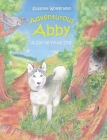Adventurous Abby: A Daring Young Dog Cover Image