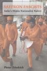 Saffron Fascists: India's Hindu Nationalist Rulers Cover Image