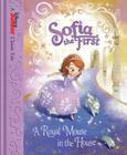 Sofia the First: A Royal Mouse in the House Cover Image