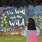 The Wall and the Wild Cover Image