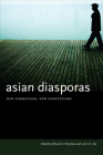 Asian Diasporas: New Formations, New Conceptions Cover Image