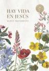 RVR 1960 Nuevo Testamento Hay vida en Jesús flores, tapa suave Cover Image