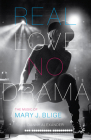 Real Love, No Drama: The Music of Mary J. Blige Cover Image