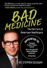 Bad Medicine: The Horrors of American Healthcare Cover Image